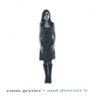 Emm Gryner - And Distrust It