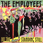 Employees - Do The Standing Still