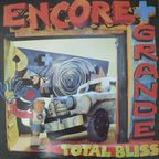 Encore + Grande - Total Bliss