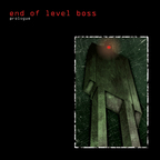 End Of Level Boss - Prologue