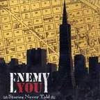 Enemy You - Stories Never Told