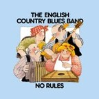 English Country Blues Band - No Rules