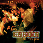 Ensign - Fall From Grace