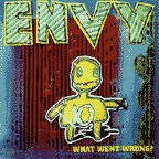 Envy (US 2) - What Went Wrong?