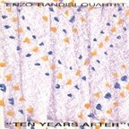 Enzo Randisi Quartet - Ten Years After