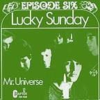 Episode Six - Lucky Sunday