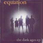 Equation - The Dark Ages EP