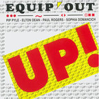Equip' Out - Up!