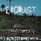 Ergquist - 42,069 Seconds With...