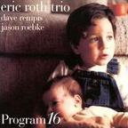 Eric Roth Trio - Program 16