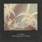 Eric Wallack - Re: Visions