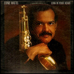 Ernie Watts - Look In Your Heart