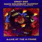 Ernst Bier · Mack Goldsbury Quartet - A-Live At The A-Trane