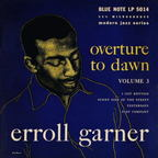 Erroll Garner - Overture To Dawn · Volume 3