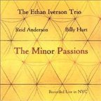 Ethan Iverson Trio - The Minor Passions
