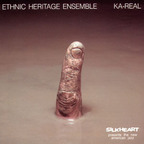 Ethnic Heritage Ensemble - Ka-Real