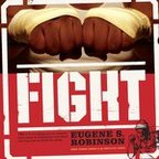 Eugene S. Robinson - Fight