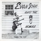 Evan Johns And The H-Bombs - Giddy Up Girl