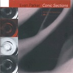 Evan Parker - Conic Sections