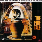 Evan Parker - The Fire Tale