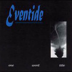 Eventide - One Word Title