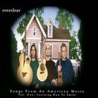 Everclear - Songs From An American Movie · Vol. One: Learning How To Smile