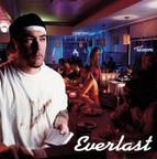 Everlast (US 1) - Eat At Whitey's