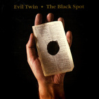 Evil Twin - The Black Spot