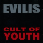 Evilis - Cult Of Youth