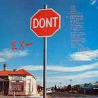 Ex- - Stop/Don't