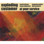 Exploding Customer - At Your Service