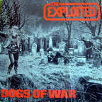 Exploited - Dogs Of War