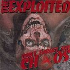 Exploited - Don't Forget The ChⒶos