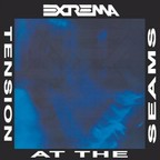 Extrema - Tension At The Seams