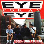 Eye For An Eye - 100% Unnatural