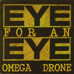 Eye For An Eye - Omega Drone