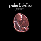 Eyedea And Abilities - First Born