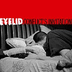 Eyelid - Conflict's Invitation