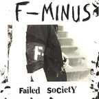 F-Minus - Failed Society