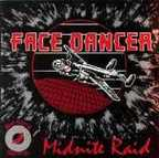 Face Dancer - Midnite Raid