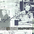 Face To Face (US 2) - Disappointed
