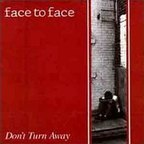 Face To Face (US 2) - Don't Turn Away