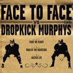 Face To Face (US 2) - Dropkick Murphys