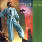 Face To Face (US 2) - God Is A Man
