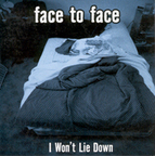 Face To Face (US 2) - I Won't Lie Down
