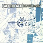 Face To Face (US 2) - Reactionary