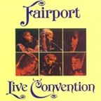 Fairport Convention - Fairport Live Convention