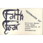 Faith Or Fear - Dehumanize 88