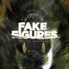 Fake Figures - Hail The Sycophants