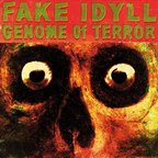 Fake Idyll - Genome Of Terror